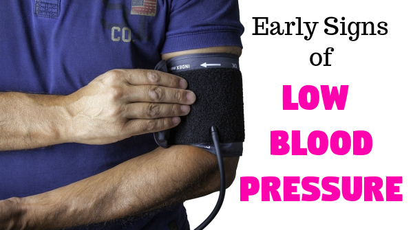early symptoms of low blood pressure
