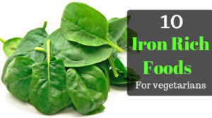 Iron rich foods for vegetarian: 10 best vegans food for better health