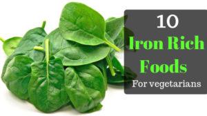 Iron rich foods for vegetarian: 10 best vegans food for better health