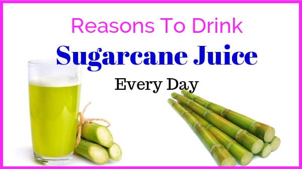 sugarcane juice benefits